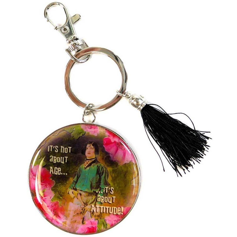 Humorous Key Chain by Shari Jenkins - It's not about age... it's about Attitude!
