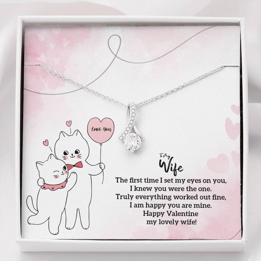 HAPPY VALENTINES - TO MY WIFE - THE FIRST TIME I SET MY EYES ON YOU - ALLURING BEAUTY NECKLACE - U Shop V Ship