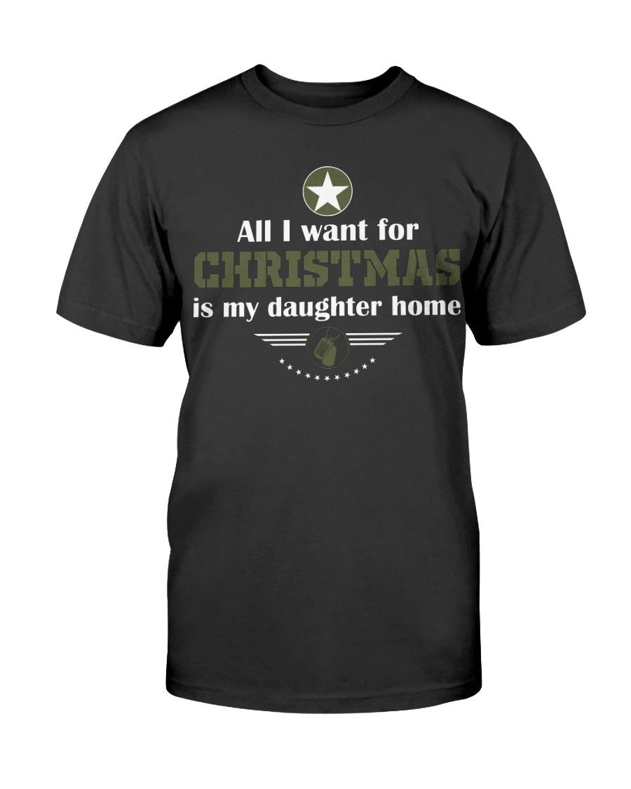 ALL I WANT FOR CHRISTMAS IS MY DAUGHTER HOME - ARMY LOGO (GREEN) - U Shop V Ship