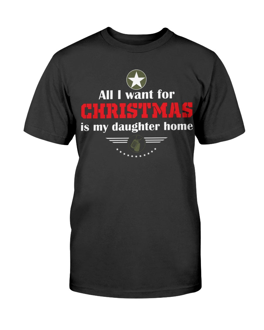 ALL I WANT FOR CHRISTMAS IS MY DAUGHTER HOME - ARMY LOGO - U Shop V Ship