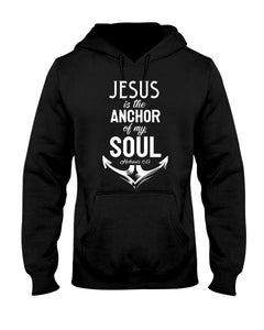 JESUS IS THE ACHOR OF MY SOUL - U Shop V Ship