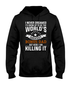 I NEVER DREAMED - GREATEST BONUS DAD - U Shop V Ship