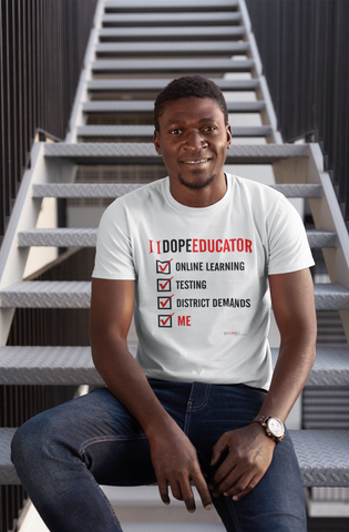 II Dope Educator (Checkboxes) | T-shirt