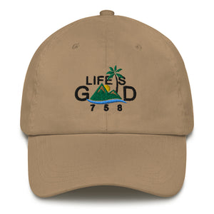 """LIFE IS GOOD"" Dad hat"