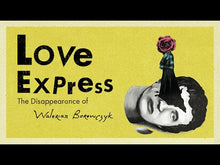 Load and play video in Gallery viewer, Love Express. The Disappearance of Walerian Borowczyk