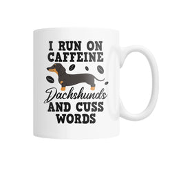 Caffeine, Dachshunds and Cuss Words - White Coffee Mug