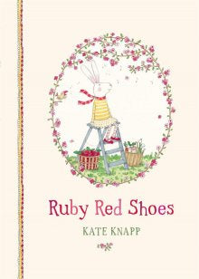Ruby Red Shoes by Kate Knapp HB
