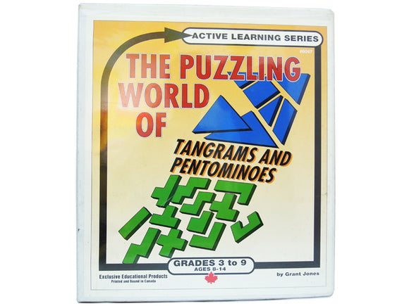 The Puzzling World of Tangrams & Pentominoes (Grades 3-9)