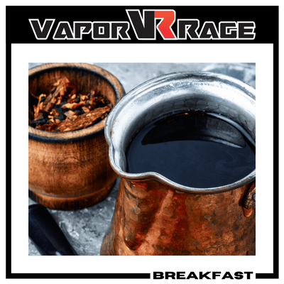 Breakfast - Vapor Rage LLC