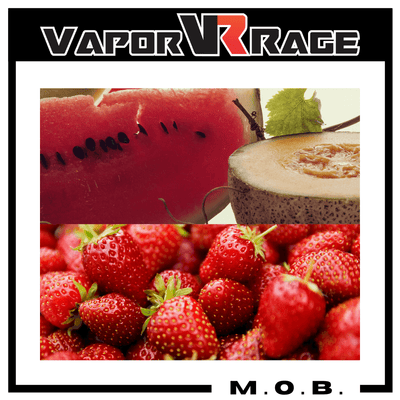 M.O.B. (Melons over Berries) - Vapor Rage LLC