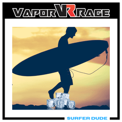 Surfer Dude - Vapor Rage LLC