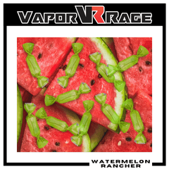 Watermelon Rancher - Vapor Rage LLC