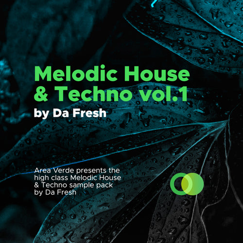 Melodic House & Techno vol.1 by Da Fresh - IAMT Music