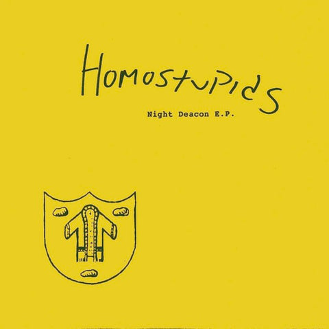 Homostupids 'Night Deacon' 7""