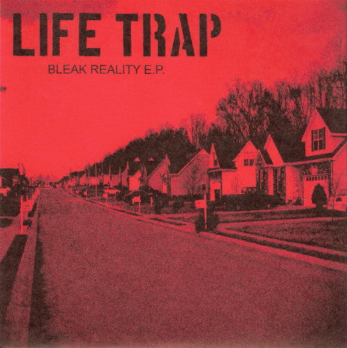 Life Trap 'Bleak Reality' 7""