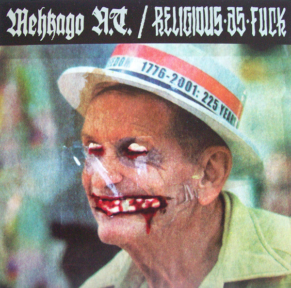 Mehkago N.T. & Religious As Fuck 'Split 7""