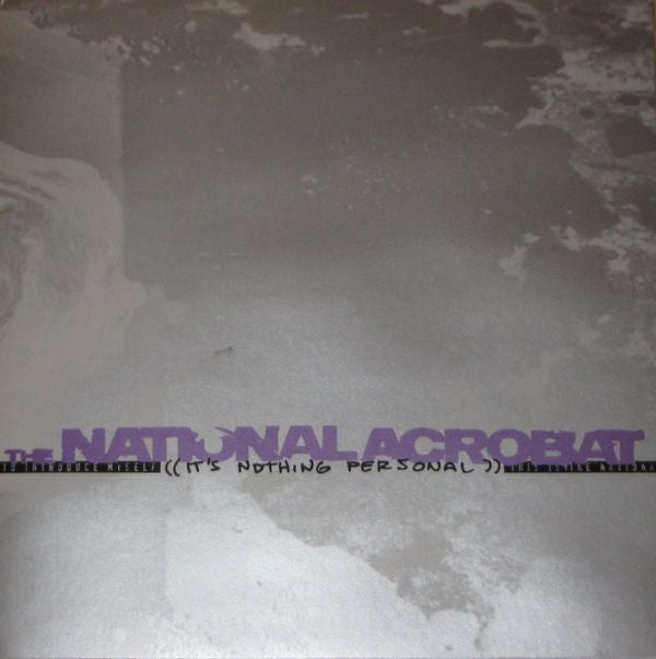 National Acrobat 'It's Nothing Personal' 7""