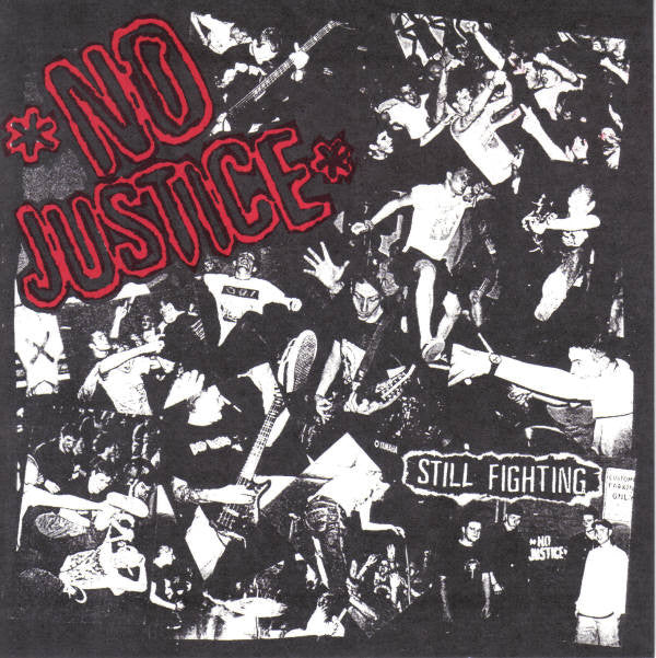 No Justice 'Still Fighting' 7""