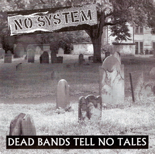 No System 'Dead Bands Tell No Tales' 7""