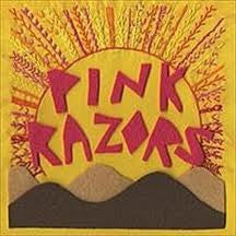 Pink Razors 'First Degree' 7""