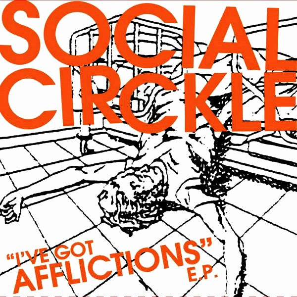 Social Circkle 'I've Got Afflictions EP' 7""