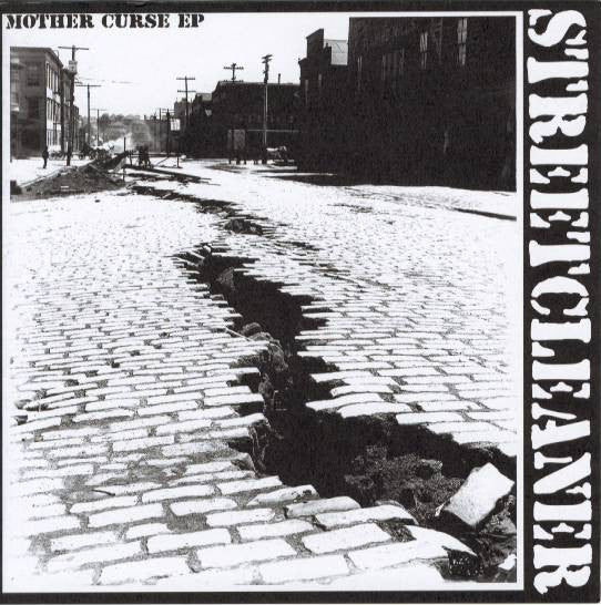 Streetcleaner 'Mother Curse' 7""