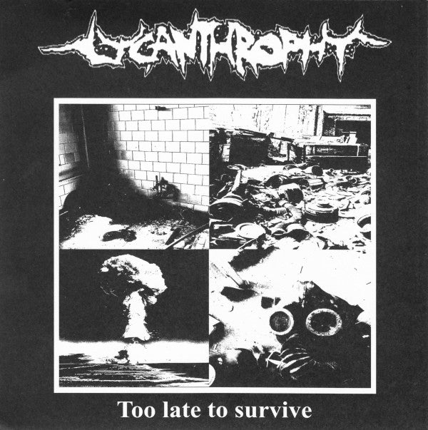 Lycanthropy & Suffering Mind 'Too Late To Survive / Cycle of Extinction' Split 7""