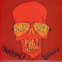 Fingernails & Villains 'Getting Crazy' 7""