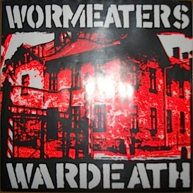 Wormeaters 'Wardeath' 7""