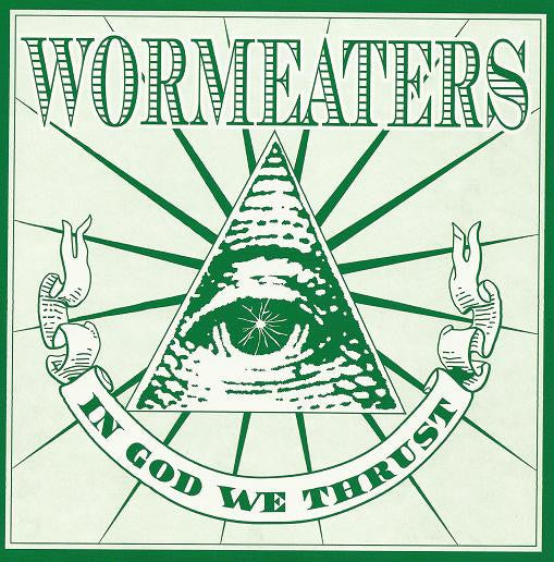 Wormeaters 'In God We Thrust' 7""