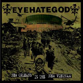 Eyehategod 'New Orleans Is The New Vietnam' 7""