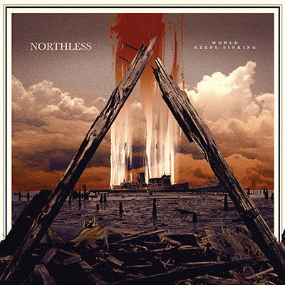 Northless 'World Keeps Sinking' LP