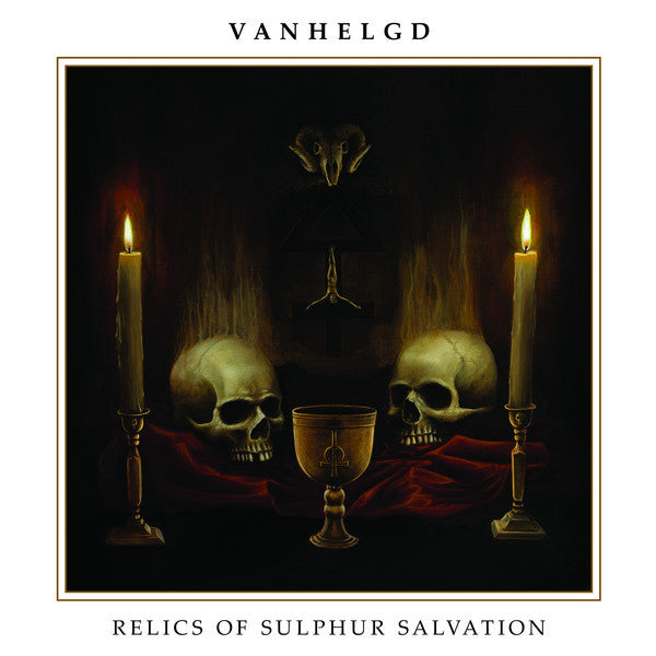 Vanhelgd 'Relics Of Sulphur Salvation' LP