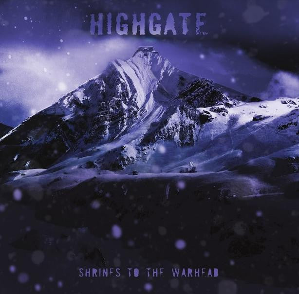 "Highgate 'Shrines to the Warhead' 12"" LP"