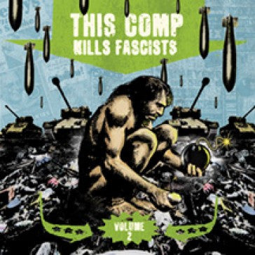 V/A - 'This Comp Kills Fascists Vol. 2' CD
