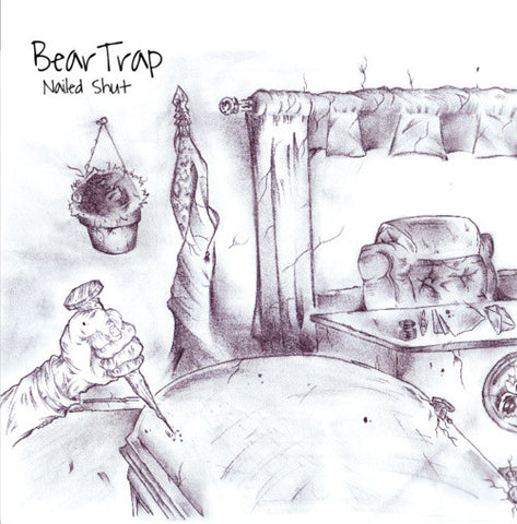 BearTrap 'Nailed Shut' 7""