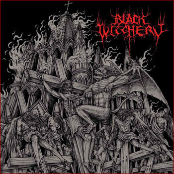 Black Witchery 'Inferno of Sacred Destruction' with DVD