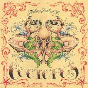 "Coctopus 'Twelve Inches Of...' 12"" LP"