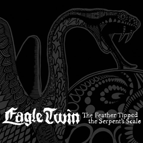 "Eagle Twin 'The Feather Tipped the Serpent's Scale' 12"" 2xLP"