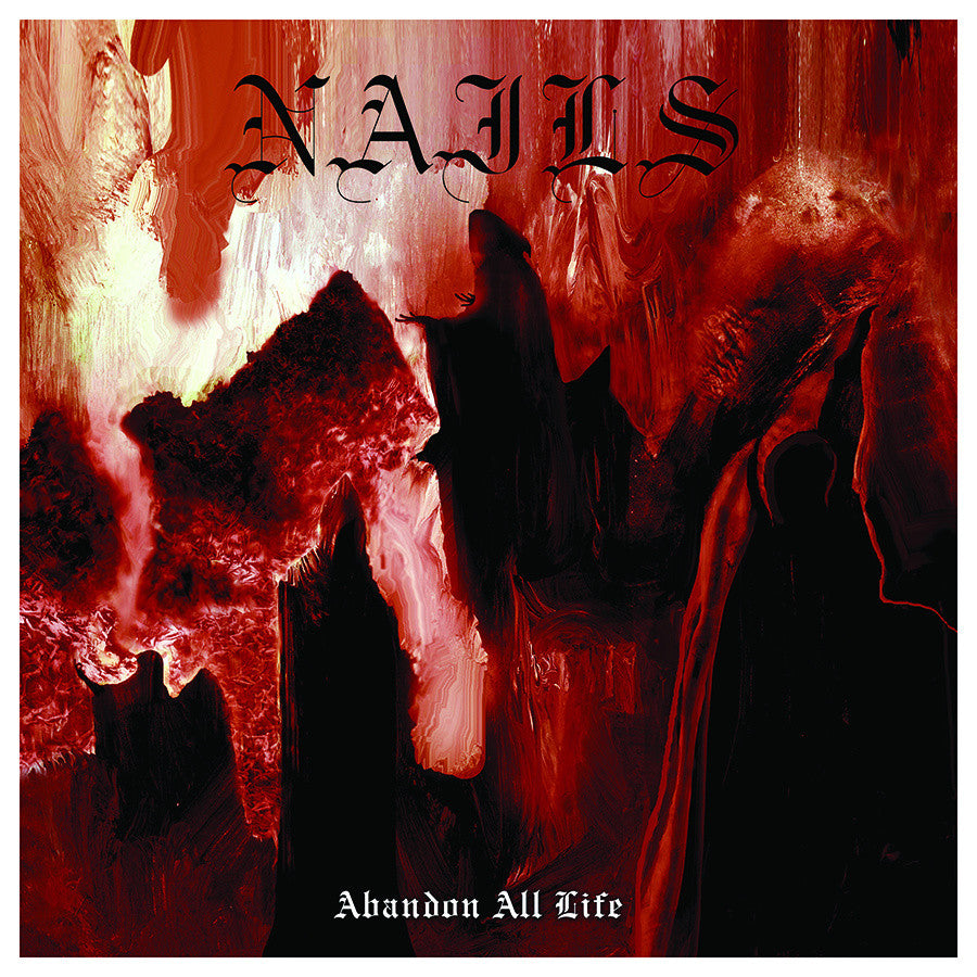 "Nails 'Abandon All Life' 12"" LP"
