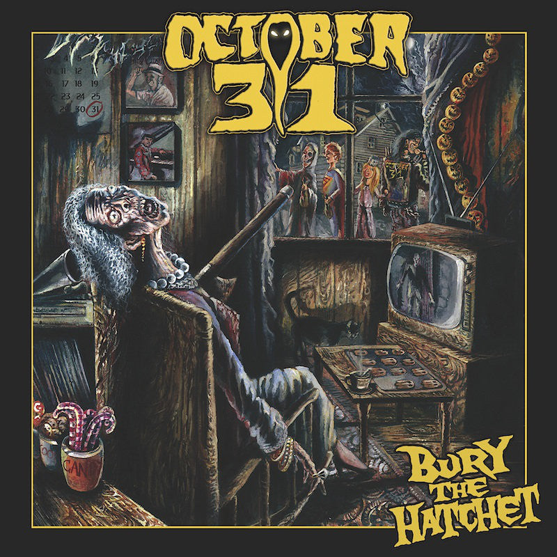 "OCTOBER 31 'Bury The Hatchet' 12"" LP"