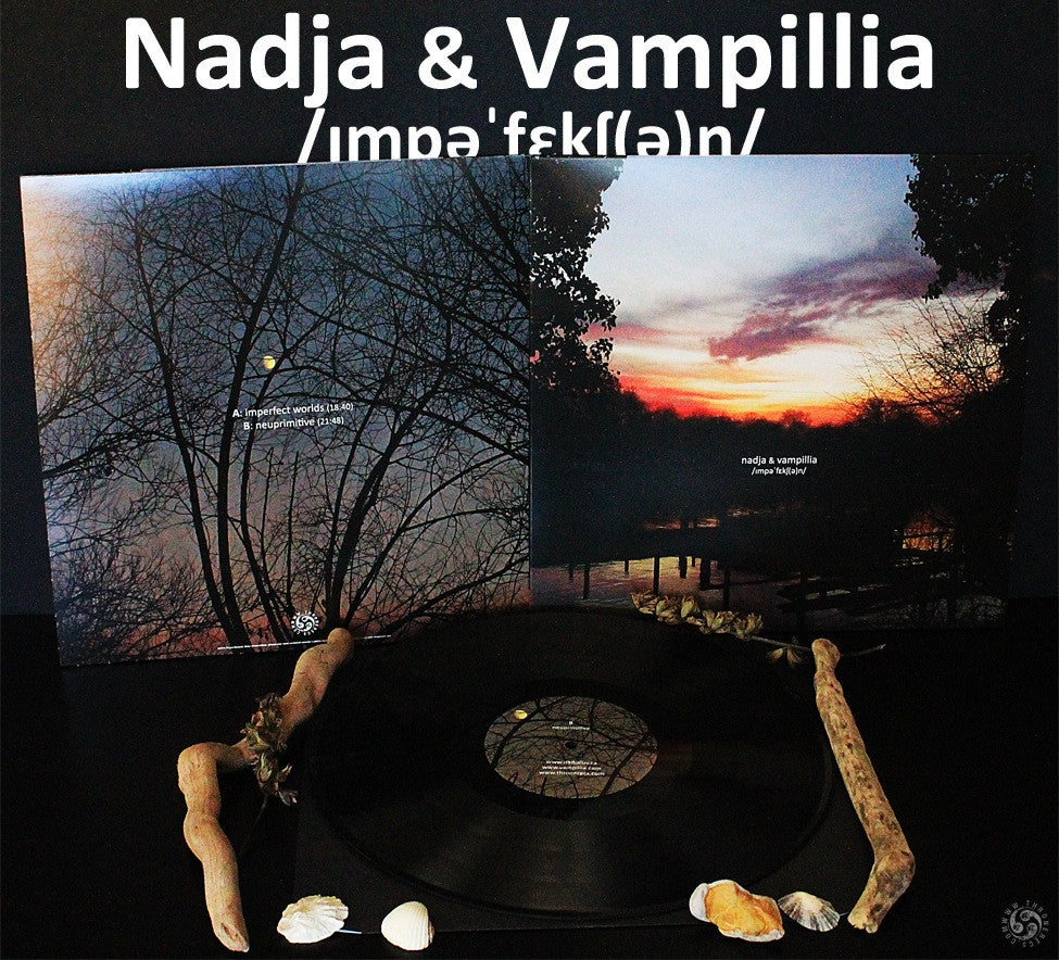 "Nadja / Vampillia 'Imperfection' 12"" split LP *import*"