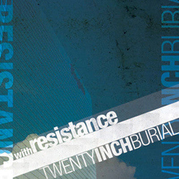 With Resistance / Twenty Inch Burial - Split CD