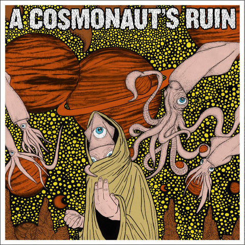 A Cosmonaut's Ruin 'The Inverse of Man' 7""