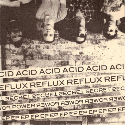 "Acid Reflux 'Secret Power' 7"" EP"