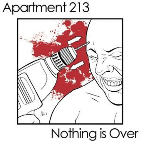 "Apartment 213 / Nothing Is Over - split 7"" EP"