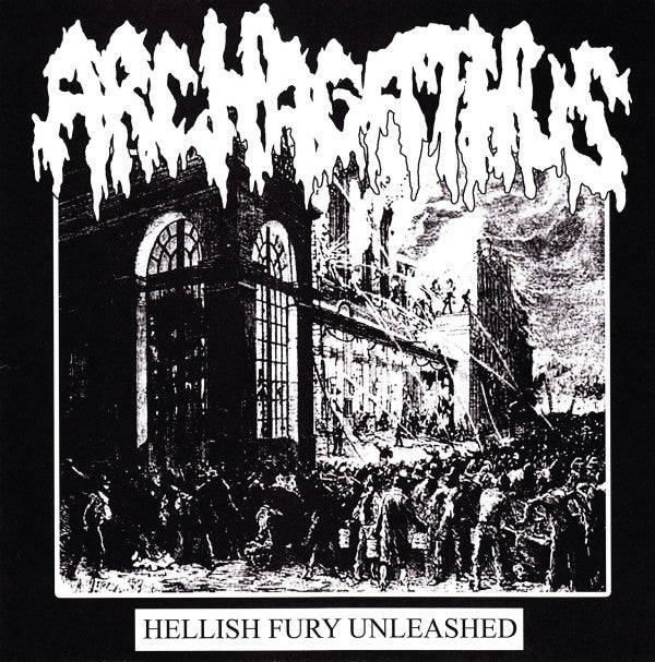 Axed Up Conformist / Archagathus - 'Untitled' / 'Hellish Fury Unleashed' split 7""