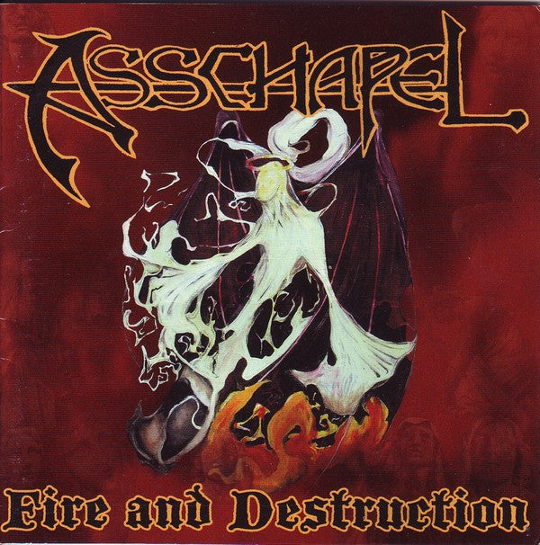 Asschapel 'Fire and Destruction'