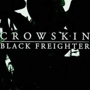 "Crowskin / Black Freighter - Split 12"" LP"