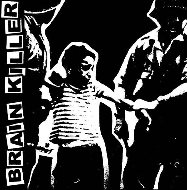 "Brain Killer 's/t' 7"" EP (demo)"